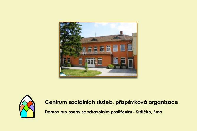 Domov pro osoby se zdravotním postižením - Srdíčko, Brno